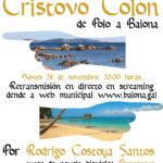 """Relatorio en streaming sobre  """"A incrible historia do galego Cristovo Colón de Poio a Baiona """" de Rodrigo Costoya"""